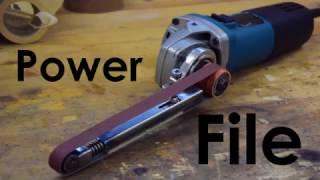 Building a Power File! Angle Grinder Belt Sanding Attachment | DIY Grinder Hack