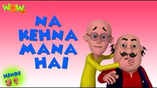 Download Na Kehna Mana Hai - Motu Patlu in Hindi - 3D Animation Cartoon for Kids HD 3Gp Mp4