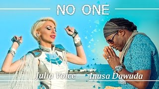 Julia Voice ft. Inusa Dawuda - No One (Official Video)