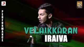Velaikkaran Audio Launch - Anirudh Iraiva Performance