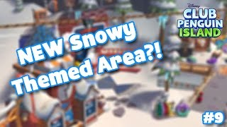 Club Penguin Island Episode #9 - NEW Snowy Themed Area?!