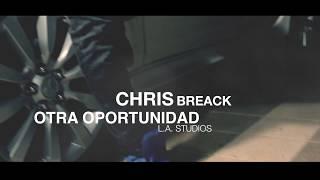 Otra Oportunidad - Chris Breack (Official Video)
