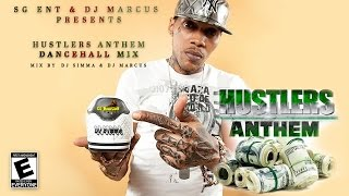 2016 Hustler's Anthem   DJ Simma & DJ Marcus