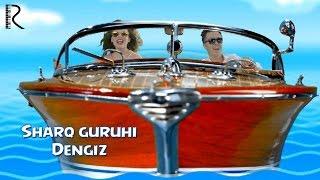 Sharq guruhi - Dengiz   Шарк гурухи - Денгиз