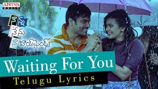 Waiting For You Song With Telugu Lyrics-Nanna Nenu Naa Boyfriends-HebahPatel,Ashwin,Parvateesam,Noel