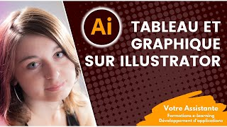 Comment créer un tableau et un graphique sous Illustrator ?