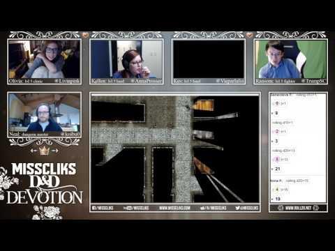 Misscliks D&D Devotion: Chapter 1 Episode 21 Part 2