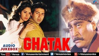 Ghatak Full Songs Jukebox | Sunny Deol, Meenakshi Sheshadri || Audio Jukebox