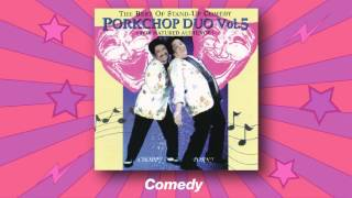 Pork Chop Duo - Comedy (The Best Of Stand-Up Comedy: PorkChop Duo Vol. 5)