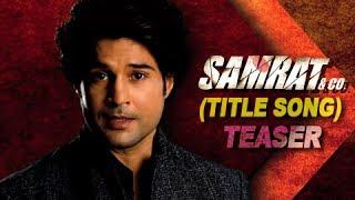 Samrat & Co. | Title Track ( Song Promo ) | Rajeev Khandelwal