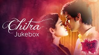 New Romantic Bangla Songs | Chitra Movie Jukebox | Bengali Songs Collection | Latest Bengali Hits