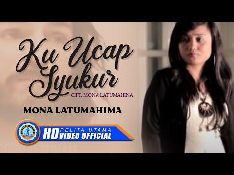 Mona Latumahina - KU UCAP SYUKUR (Official Lyrics Video)