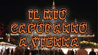 IL MIO CAPODANNO A VIENNA - Aftermovie - [VLOG ITA]