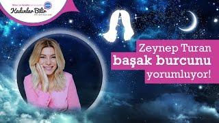Zeynep Turan'dan Mart Ayı Başak burcu yorumu