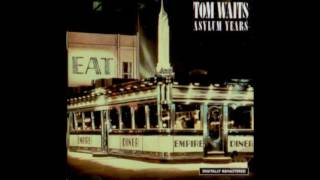 Tom Waits - Asylum Years (1986) Full Album