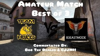 Team Hulo vs B3eastMode Bo3 Inferno