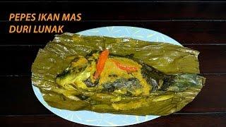 Cara Membuat Pepes Ikan Mas Duri Lunak