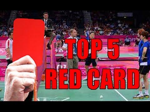 TOP 5 BADMINTON RED CARD