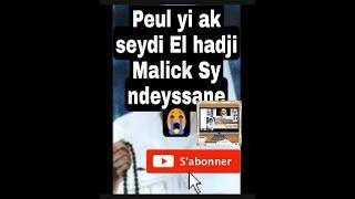 Peul bi ak mame Maodo,Seydi hadji Malick (rda)