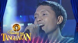 Tawag ng Tanghalan: Reynaldo Watin | Minamahal Pa Rin Ako