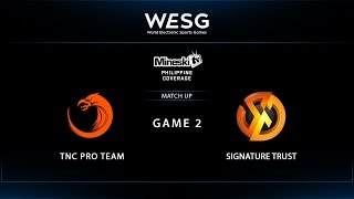 WESG 2017 | TNC eSports vs Signature Trust | Game 2