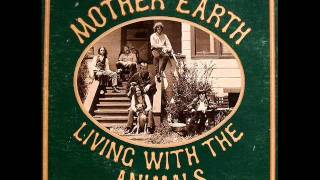 I Did My Part by Mother Earth on 1968 Mercury LP.