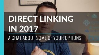 Direct Linking & File Hosting In 2017