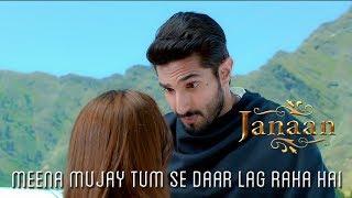 Meena Mujay Tum Se Daar Lag Raha Hai   Romantic Scene   Janaan 2016