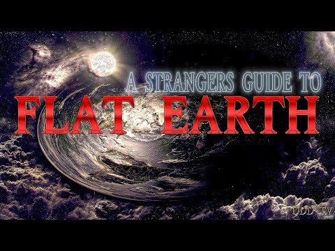 A Stranger s Guide to Flat Earth 21 Questions ▶️️