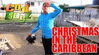 Christmas In The Caribbean - CoolBoyzTV ::Caribbean Jokes::