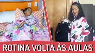 MINHA ROTINA DA MANHÃ - VOLTA ÀS AULAS 2018