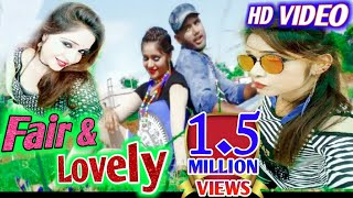 Fair & Lovely-(Umakanta Barik)-Sambalpuri Full HD Video-2017-(CR)