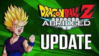 DragonBall Z Abridged Hiatus Update - TeamFourStar