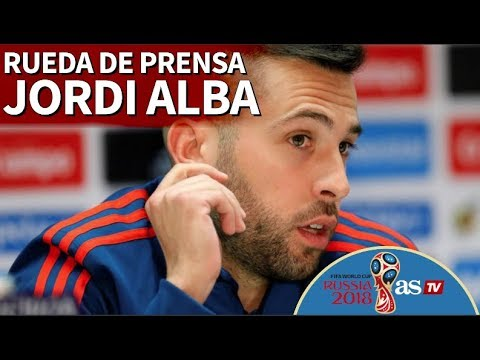 Mundial 2018   Rueda de prensa de Jordi Alba   Diario AS