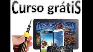 CONSERTO DE CELULARES E TABLETS. MODULO 1 NOÇÕES BÁSICAS (curso grátis )free course