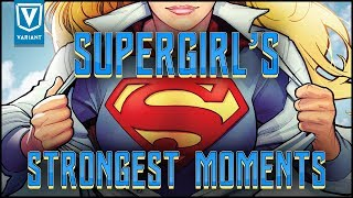 Supergirl's Strongest Moments!