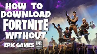 How to download Fortnite For Free Without Epic Games (PC)