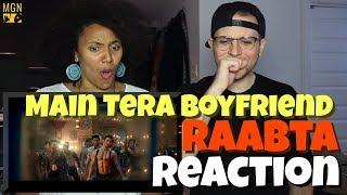 Main Tera Boyfriend - Raabta   Arijit S   Neha K Meet Bros   REACTION