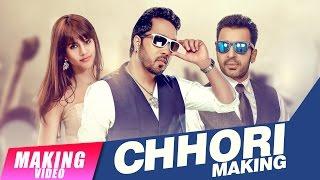 Making Video | Chhori | Mika Singh Ft. Mr. Wow