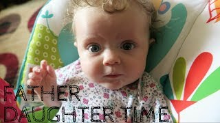 Father Daughter Time & a Sleep Deprived Mom Rant!
