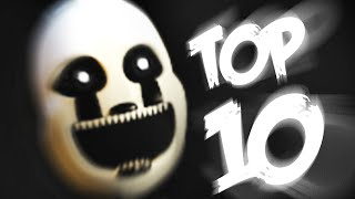 Top 10 Animatronics - Five Nights at Freddy's 4