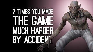 7 Times You Made the Game Much Harder by Accident