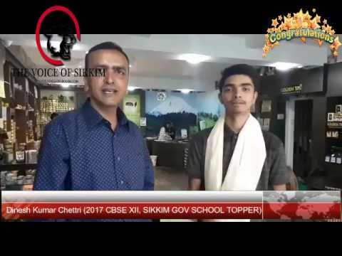 Interview with Sikkim's Dinesh Kumar Chettri, Class XII 2017 Topper (Cat Gov School)