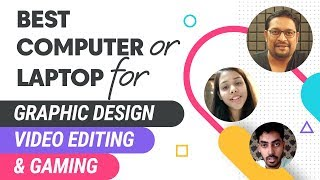 Best Laptop/Computer for Graphic Design, Video Editing & Gaming
