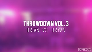 Sr. Break Finals - Brian vs. Bryan | Throwdown Vol. 3