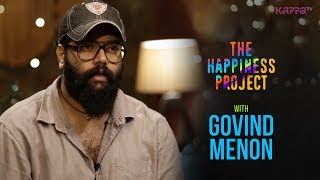 Govind Menon - The Happiness Project - Kappa TV