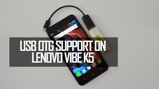 USB OTG Support on Lenovo Vibe K5