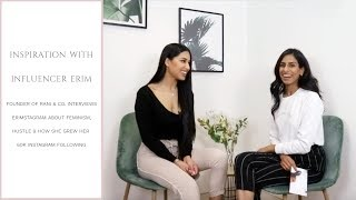 Interview with  influencer Erimstagram about feminism, inspiration & Instagram growth