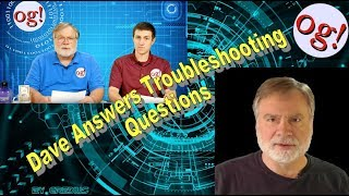 Dave Answers Troubleshooting Questions (#153)