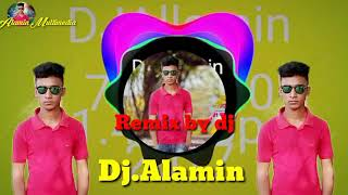 Mahera .Remix by DJ Alamin song..2018